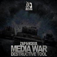 Zap & Nskul - Media War (Original mix)