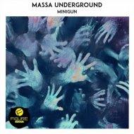 Massa Underground - Minigun (Original mix)