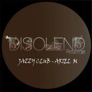 Ariel M - Jazzy Club (Original Mix)