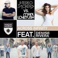 Stereojackers vs. Mark Loverush feat. Denise Rivera - Across Infinity (Club Mix)