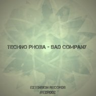 Techno Phobia - Bad Company ()