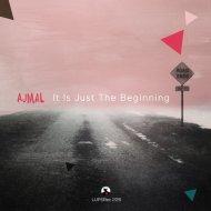 Ajmal - It Is JustThe Beginning (Original)