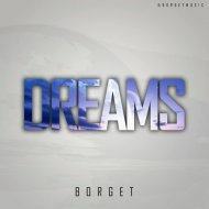 Borget - Dreams  (Andy Lime Remix)
