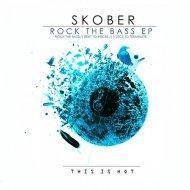 Skober - Beat To Pieces (Original Mix)