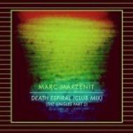 Marc Marzenit - Death Espiral (Club Mix) (Original Mix)