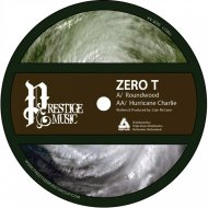 Zero T - Roundwood (Original mix)