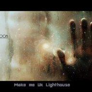 The Engine Room, Burial,Owsey - Make me Uk Lighthouse (DJ Tigran Mash-Up)  (Mash Up)