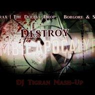 JuicyTrax & The Double Drop & Borgore & Sikdope - Destroy Unicorn Zombie Apocalypse (DJ Tigran Mash-Up) (Mash Up)