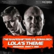The Shapeshifters vs. Roma Rich - Lola\'s Theme (Original Booty Mix) (Radio Edit)