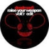 Deadmau5 - Raise Your Weapon (Volt\'R Deep Edit)