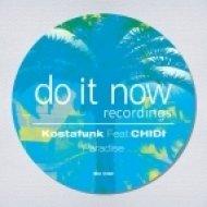 Kostafunk, CHIDI - Paradise (The Antidotes & Gruv Basement Remix)
