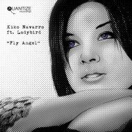 Kiko Navarro, Ladybird - Fly Angel (Nacho Marco Acid Remix)