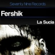 Fershik - La Sucia (Original Mix)