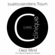 zweitausendeins Traum - Clear Mind (Progress Inn Remix)
