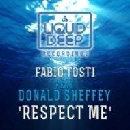 Fabio Tosti, Donald Sheffey - Respect Me (Thomas De Lorenzo Zabriskie Vocal)