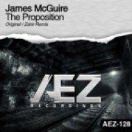 James McGuire - The Proposition (Zahir Remix)