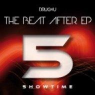 Drug4u - The Beat After (Original Mix)