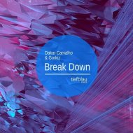 Gorkiz, Dakar Carvalho - Break Down (Anton Ishutin Remix)