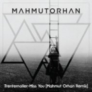 Trentemoller  - Miss You (Mahmut Orhan Remix)