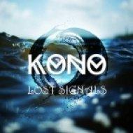 Kono - Lost Signals (Original Mix)