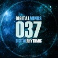 Digital Rhythmic - Digital Minds 37 (InsomniaFM Radio Show)
