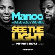 Manoo, Natasha Watts - See The Light (Manoo Mix)