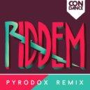 Condance  - Riddem (Pyrodox Trap Remix)