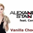 Alexandra Stan feat. Connect-R  - Vanilla Chocolat 2014 (DJ Just Bootleg)