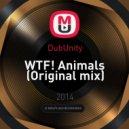 DubUnity - WTF! Animals (Original mix)