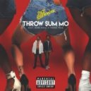 Rae Sremmurd feat. Nicki Minaj & Young Thug - Throw Sum Mo (Original mix) (feat. Nicki Minaj & Young Thug)