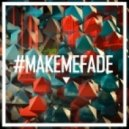 Vanic feat. K.Flay - Make Me Fade (feat. K.Flay)