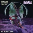 Click Click - Soul Freak (Wildkats Remix)
