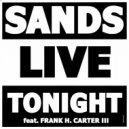 Sands Live, Frank H Carter III - Tonight (Frederick Alonso Remix)