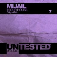 Mijail - In Our House (Original Mix)