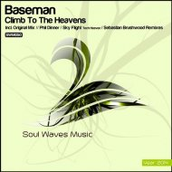 Baseman  - Climb To The Heavens (Phil Dinner Remix)