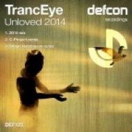 TrancEye - Unloved 2014 (2014 Mix)