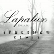 Lapalux  - Without You (Spaceman remix)