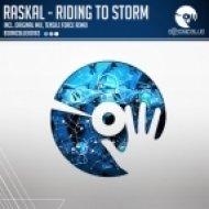 Raskal - Riding To Storm (Original Mix)