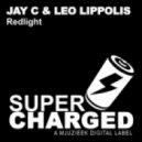 Jay C, Leo Lippolis - Redlight (Original Mix)