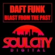 Daft Funk - Blast From The Past (Original Mix)