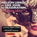 Nelson Leeroy &  Leee John of Imagination - No More Lies (Mark Lower Club Mix)