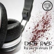 Darth Raver - Rip You To Shreads (Original Mix)