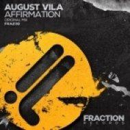 August Vila - Affirmation (Original Mix)