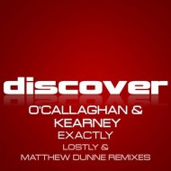 O\'Callaghan & Kearney - Exactly (Lostly Remix)