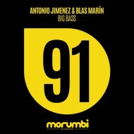 Antonio Jimenez, Blas Marin - Big Bass (Original Mix)