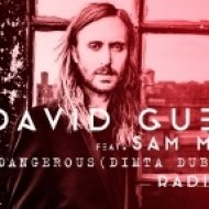 David Guetta feat. Sam Martin - Dangerous (Dimta Dub Remix) (Radio Edit)