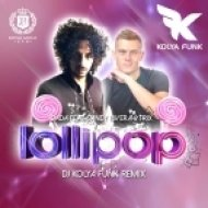 Dada feat. Sandy Rivera And Trix - Lollipop (DJ Kolya Funk Remix)