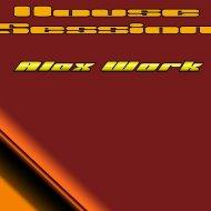 Dj Alex Work - House Session (digital mix)