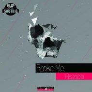Aszido - Broke Me (Original Mix)
