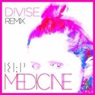 KLP - Medicine (Divise Remix)